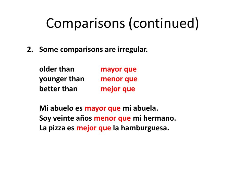 Comparisons (continued)