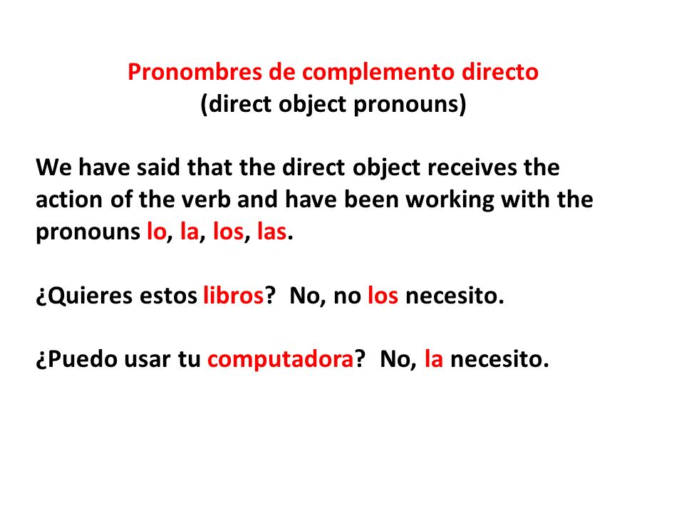 Pronombres de complemento directo (direct object pronouns)