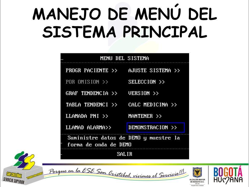 MANEJO DE MENÚ DEL SISTEMA PRINCIPAL
