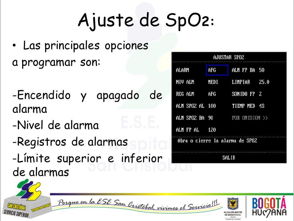 Ajuste de SpO2: Las principales opciones a programar son: