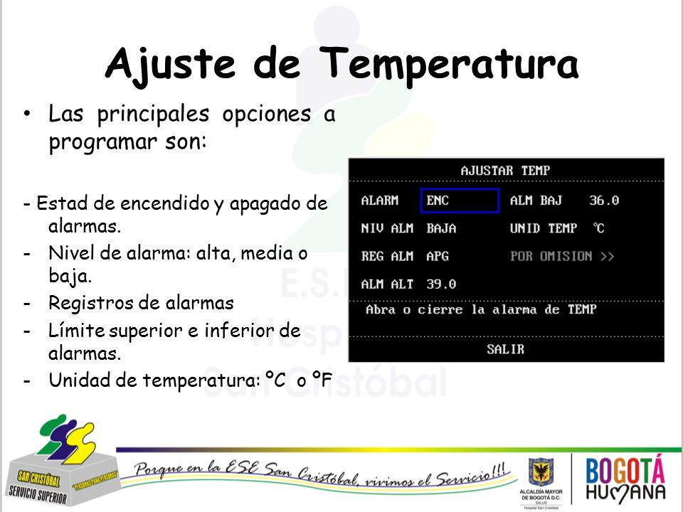 Ajuste de Temperatura Las principales opciones a programar son: