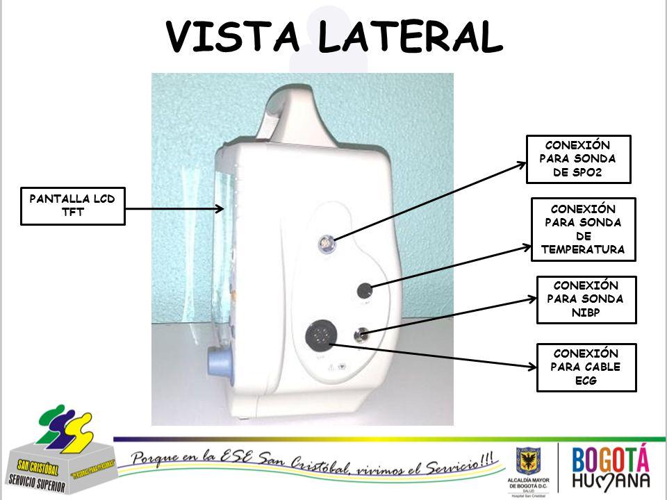 VISTA LATERAL CONEXIÓN PARA SONDA DE SPO2 PANTALLA LCD TFT