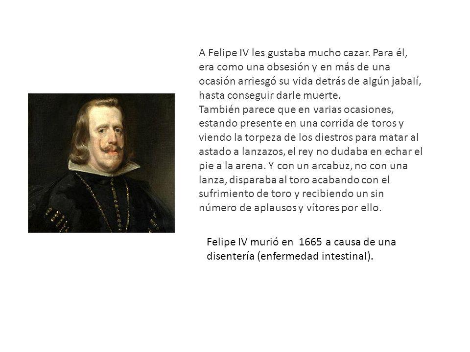 A Felipe IV les gustaba mucho cazar