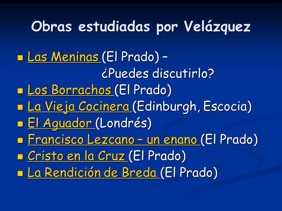 Obras estudiadas por Velázquez