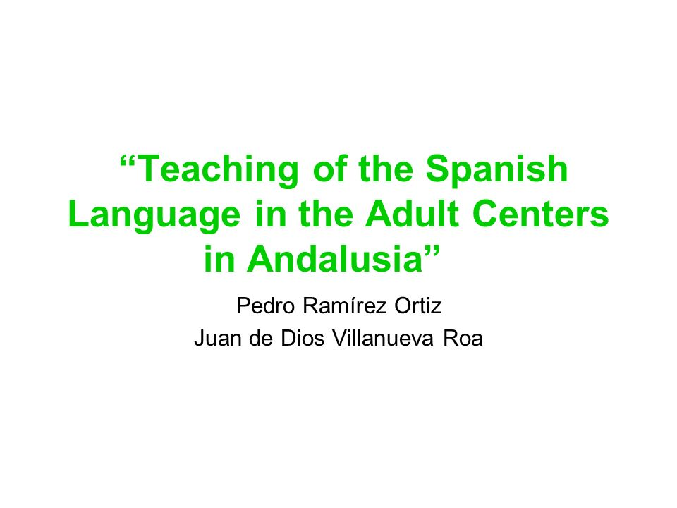 Teaching of the Spanish Language in the Adult Centers in Andalusia