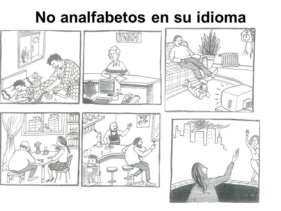 No analfabetos en su idioma