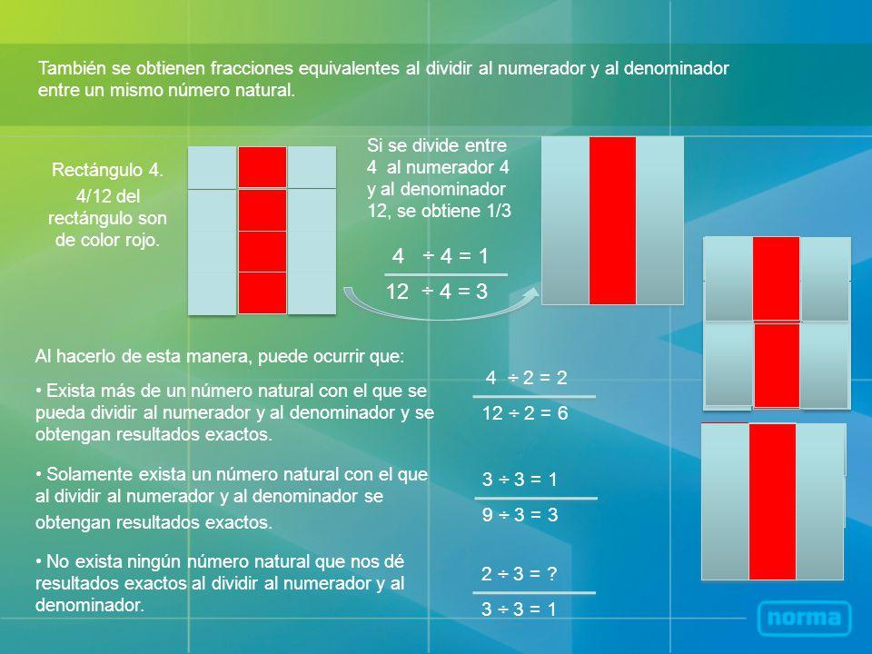4/12 del rectángulo son de color rojo.