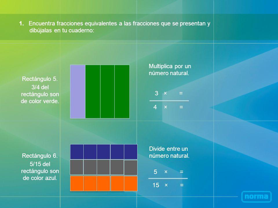 1. Encuentra fracciones equivalentes a las fracciones que se presentan y dibújalas en tu cuaderno: