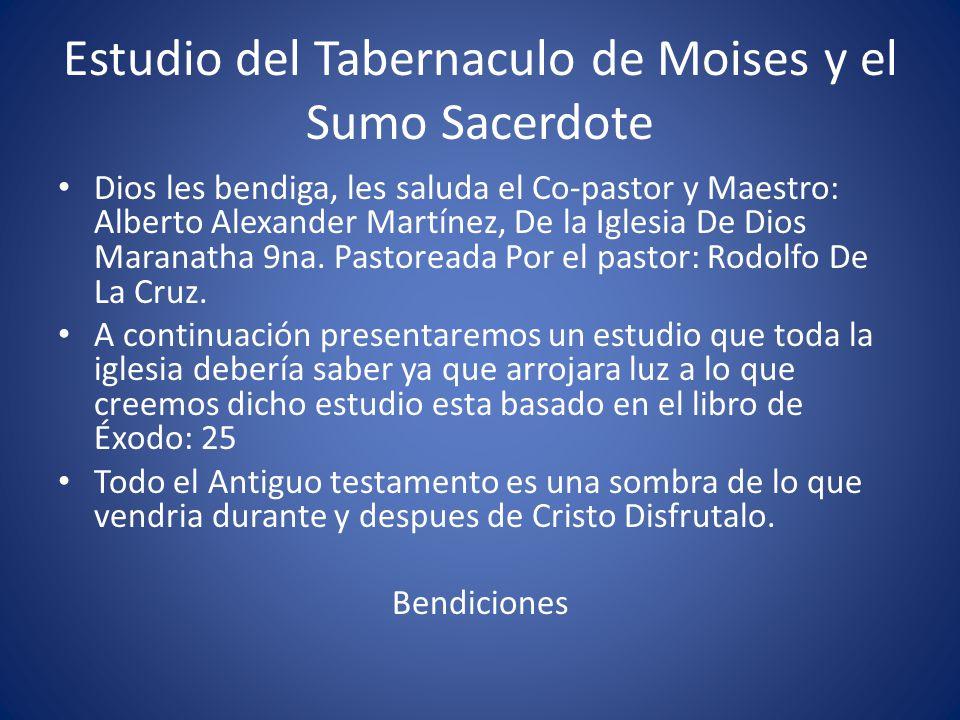 Estudio Del Tabernaculo De Moises Y El Sumo Sacerdote Ppt Video