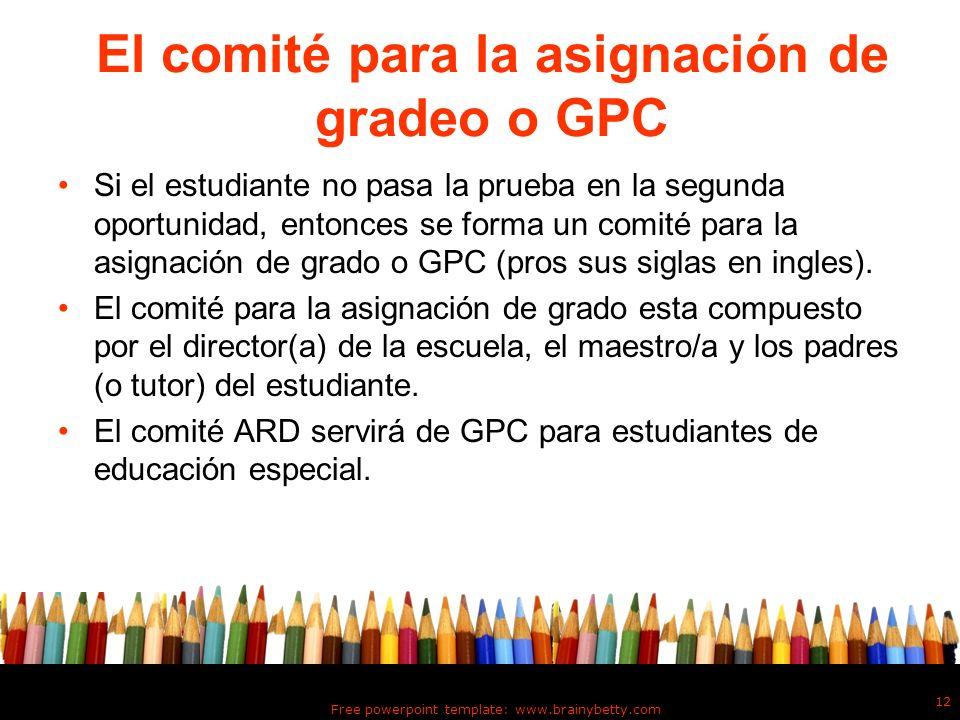 El comité para la asignación de gradeo o GPC
