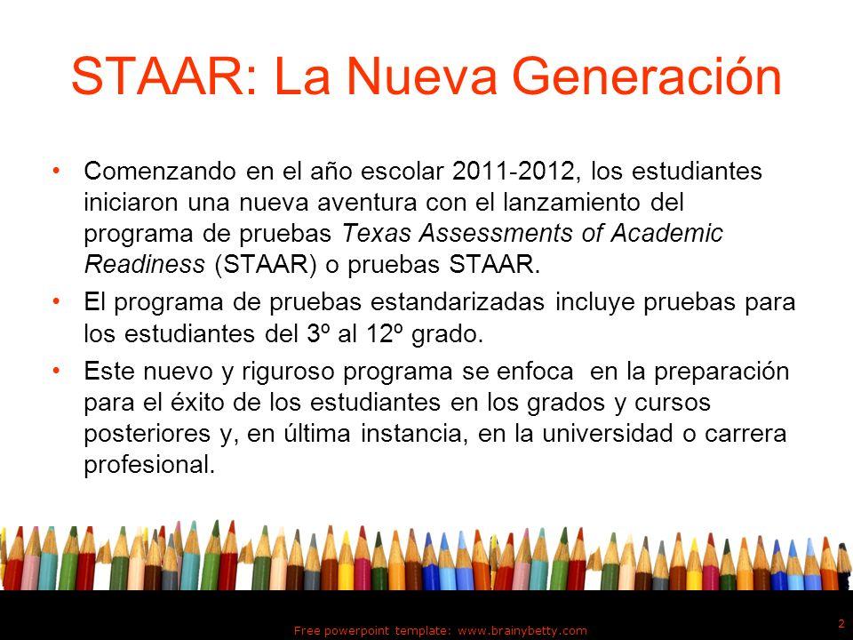 STAAR: La Nueva Generación