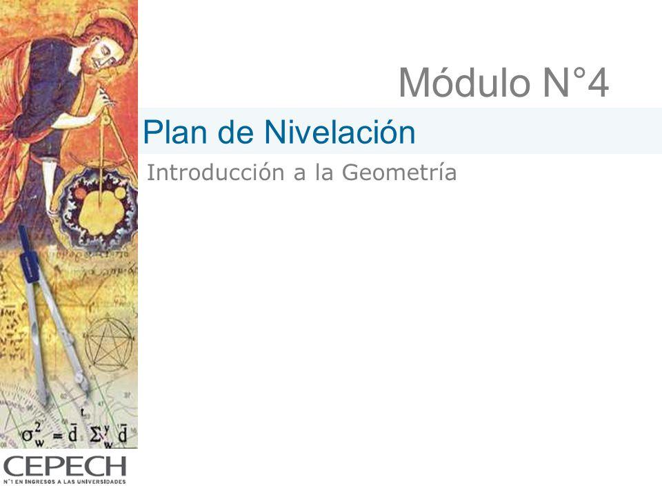 Módulo N°4 Plan de Nivelación Introducción a la Geometría