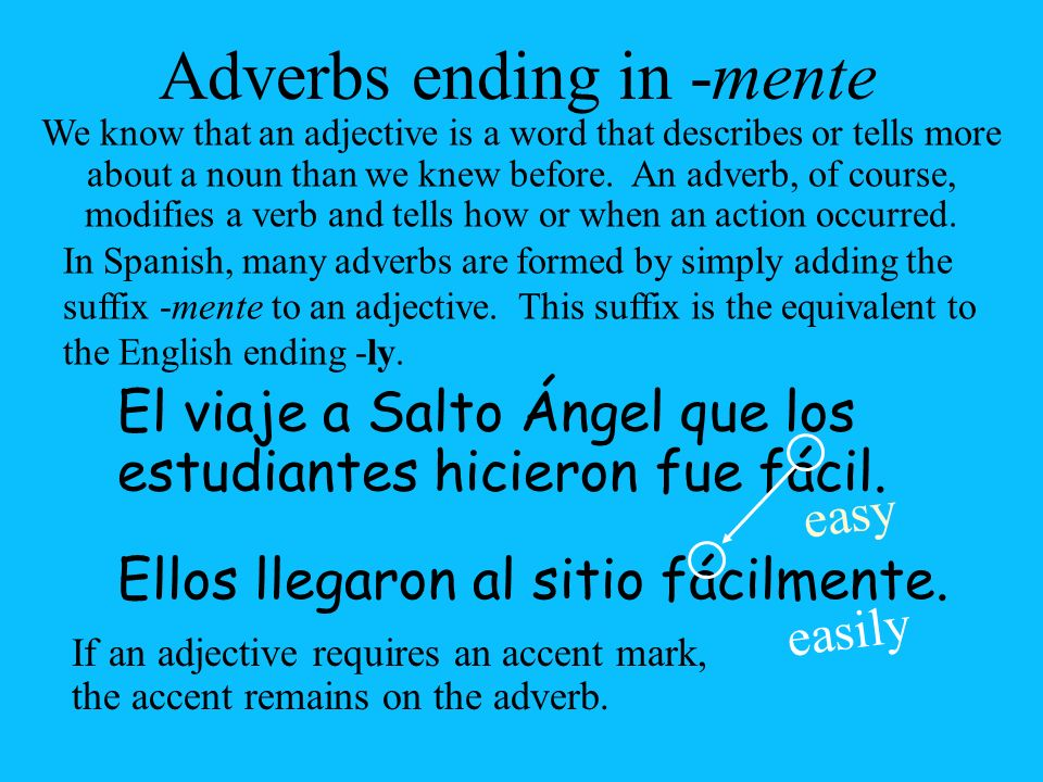 Adverbs ending in -mente