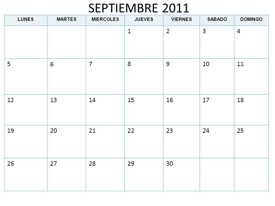 SEPTIEMBRE 2011 LUNES. MARTES. MIERCOLES. JUEVES. VIERNES. SABADO. DOMINGO. 1. 2. 3. 4. 5.
