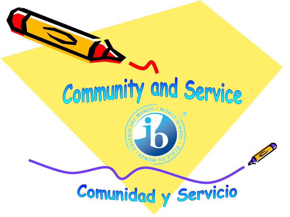 Community and Service Comunidad y Servicio
