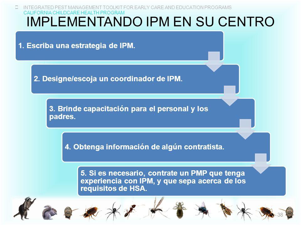 Implementando IPM en su centro