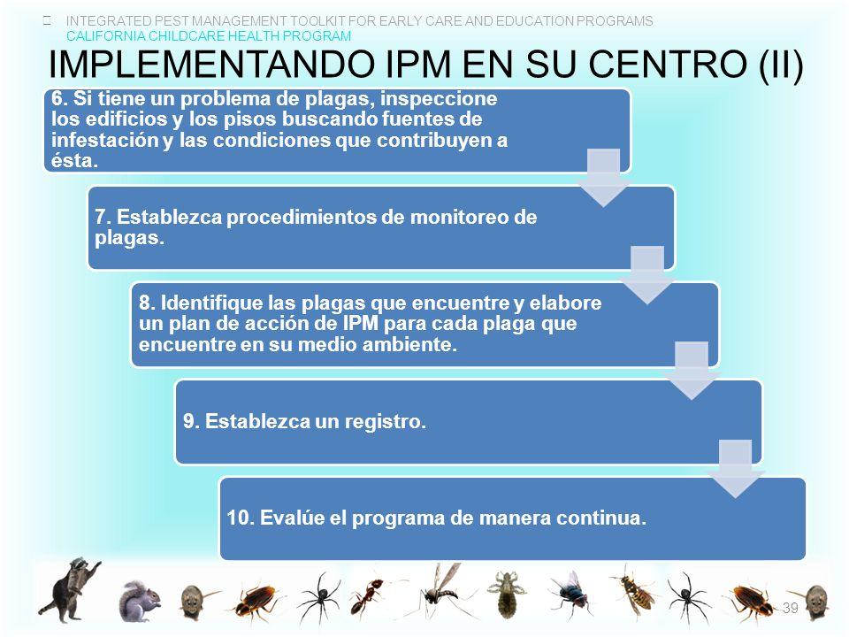 Implementando iPM en su centro (II)
