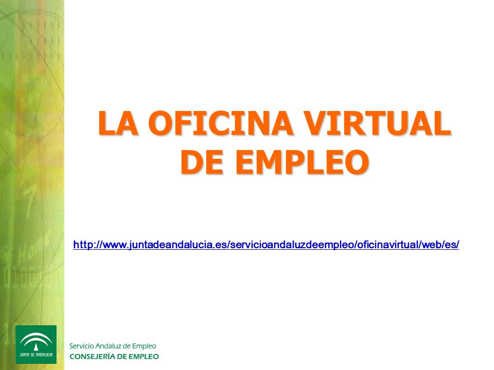 Andaluc a orienta sevilla mayo ppt video online descargar for Oficina virtual empleo