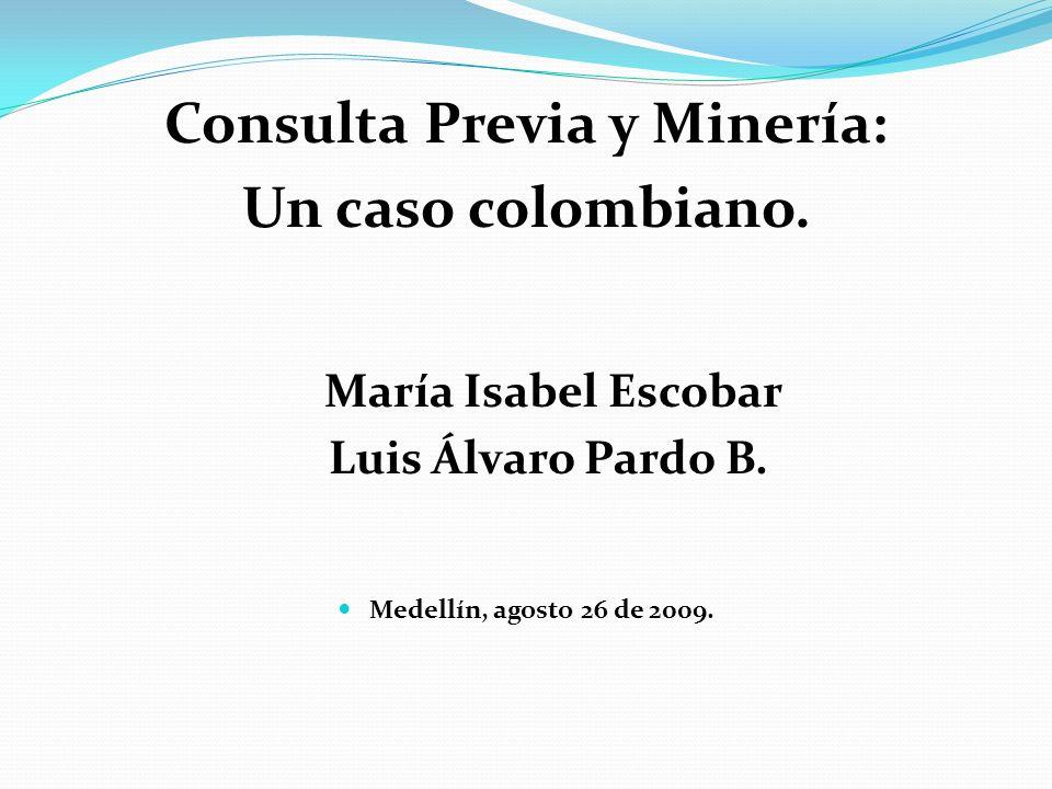 Consulta Previa y Minería: