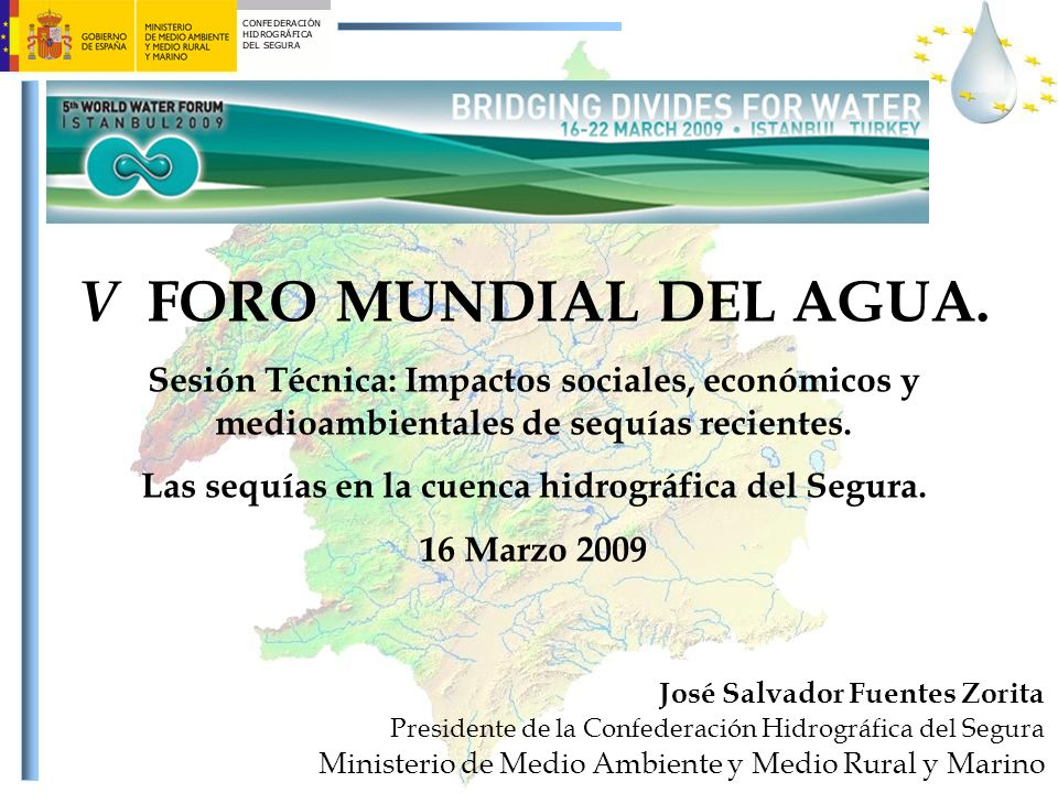 Las sequías en la cuenca hidrográfica del Segura.