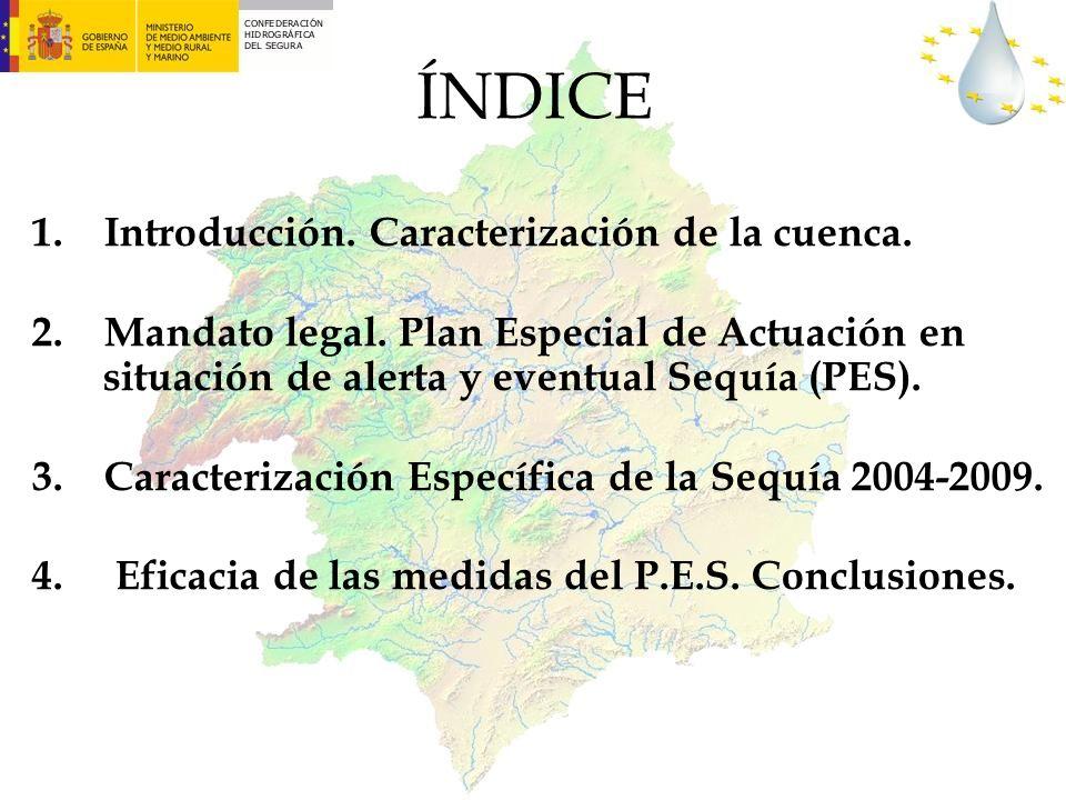 ÍNDICE 1. Introducción. Caracterización de la cuenca.