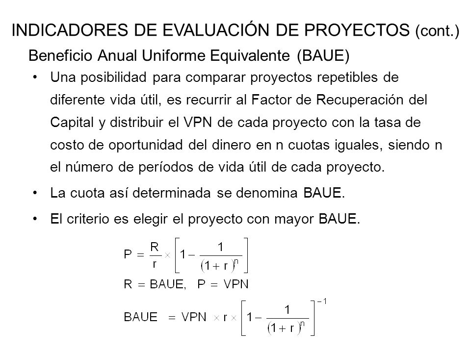 Beneficio Anual Uniforme Equivalente (BAUE)