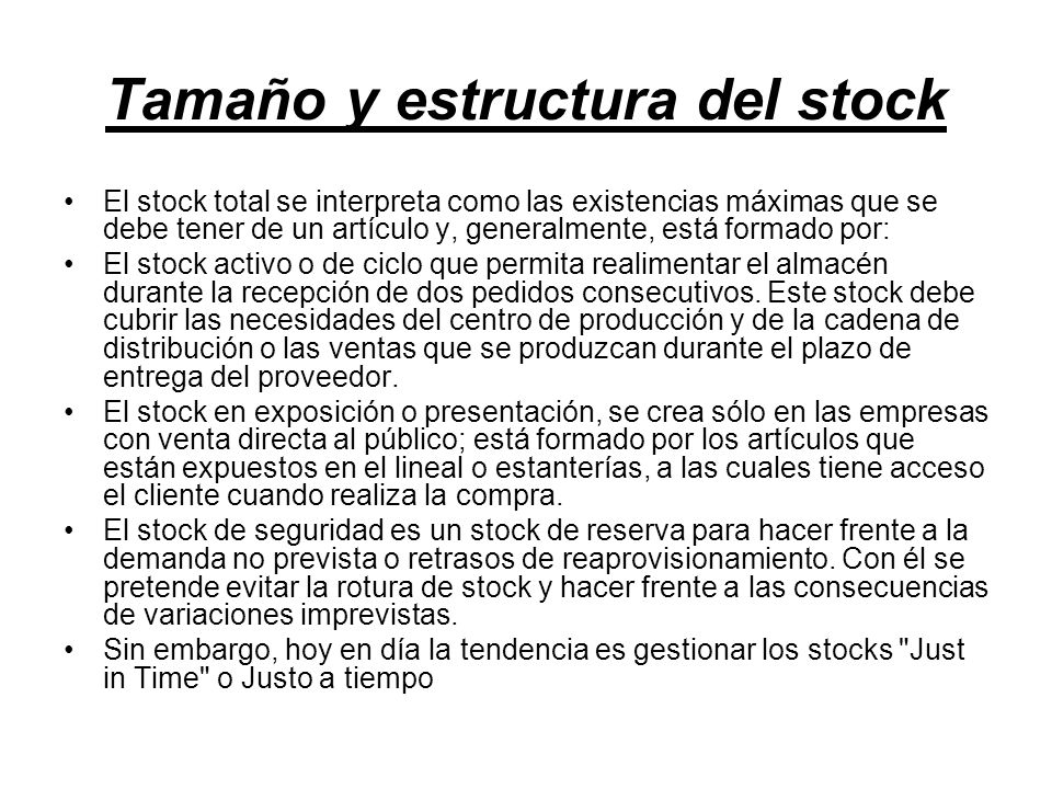 Tamaño y estructura del stock