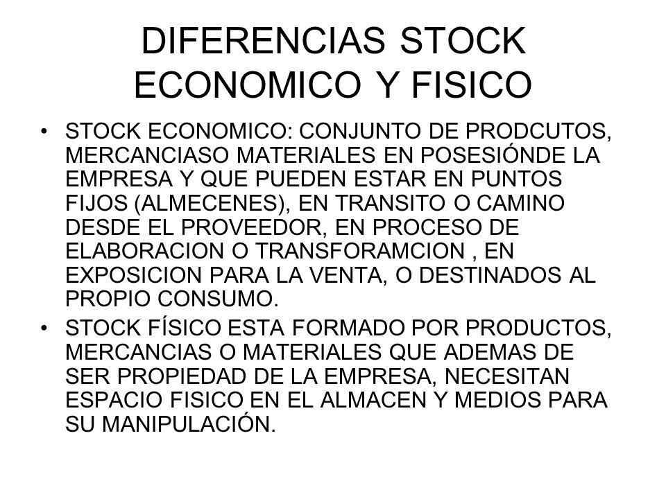 DIFERENCIAS STOCK ECONOMICO Y FISICO