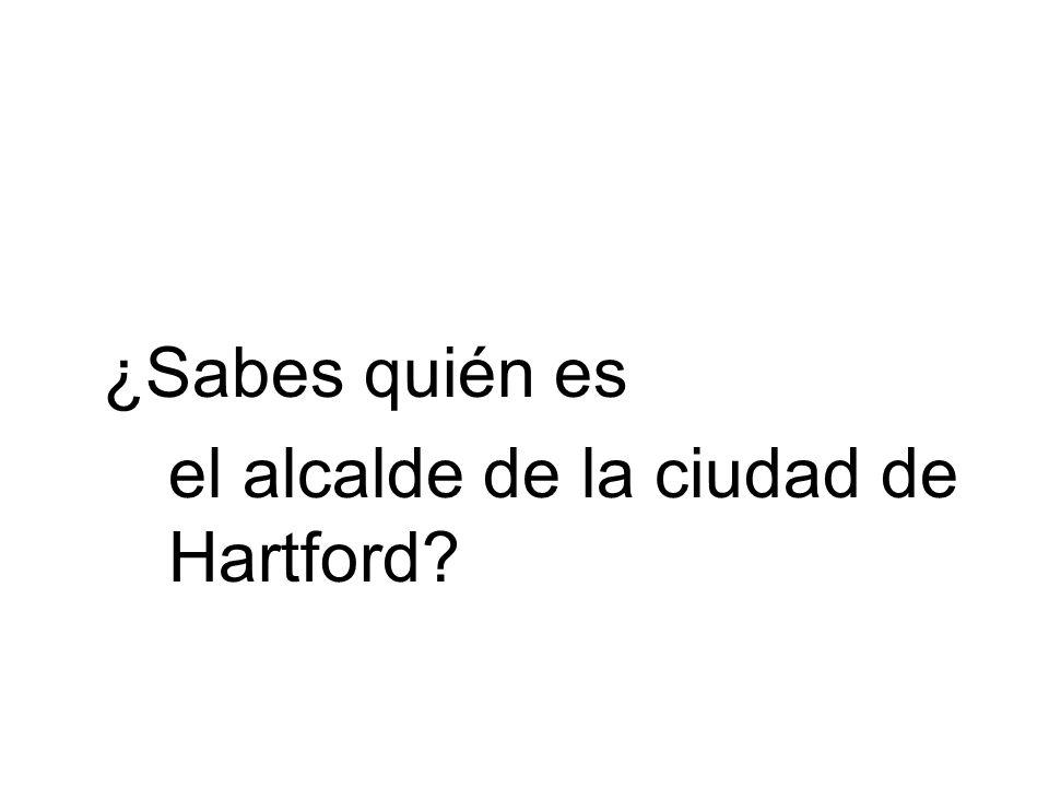el alcalde de la ciudad de Hartford
