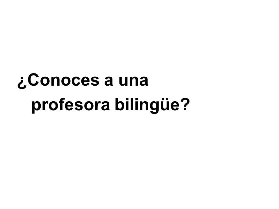 ¿Conoces a una profesora bilingüe