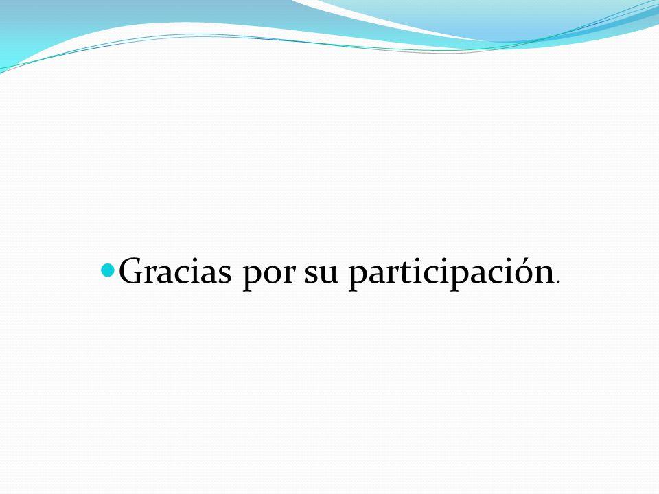 Gracias por su participación.