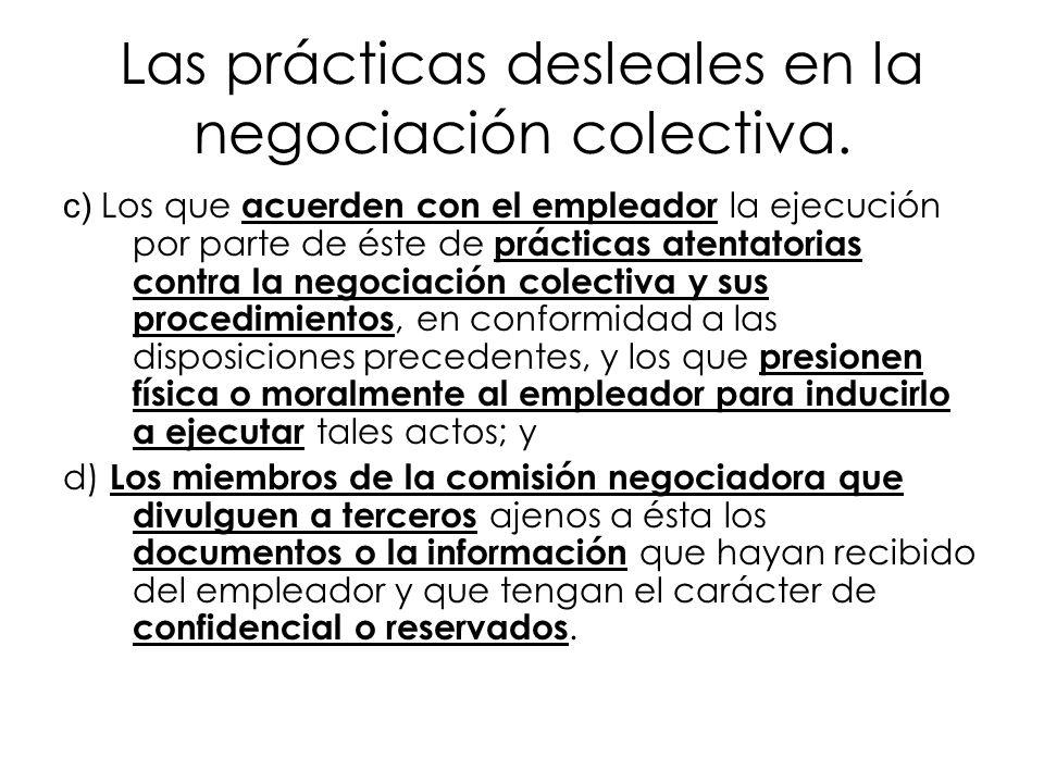 Las prácticas desleales en la negociación colectiva.