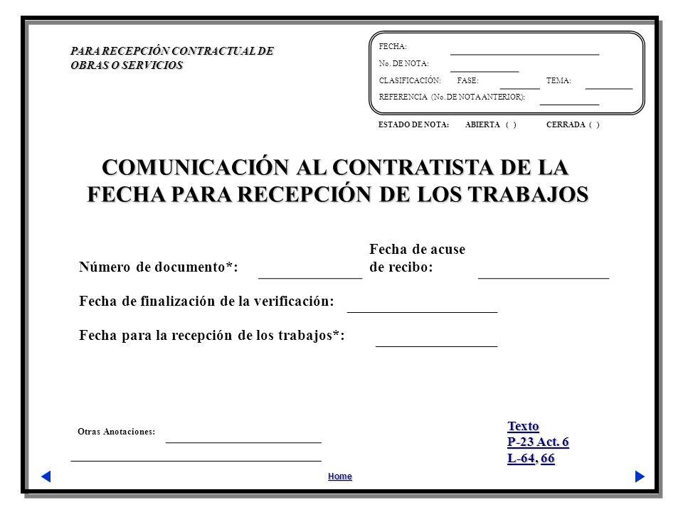 COMUNICACIÓN AL CONTRATISTA DE LA FECHA PARA RECEPCIÓN DE LOS TRABAJOS