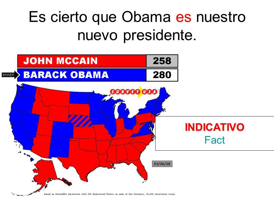 Es cierto que Obama es nuestro nuevo presidente.