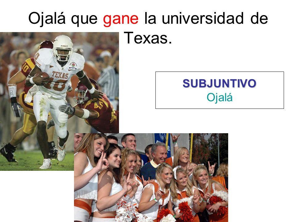 Ojalá que gane la universidad de Texas.