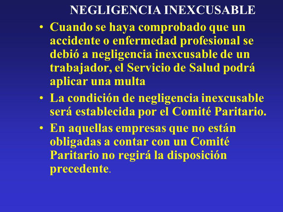 NEGLIGENCIA INEXCUSABLE