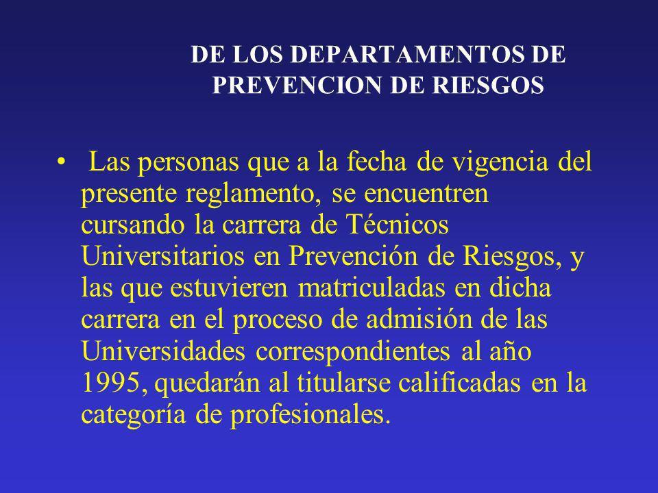 DE LOS DEPARTAMENTOS DE PREVENCION DE RIESGOS