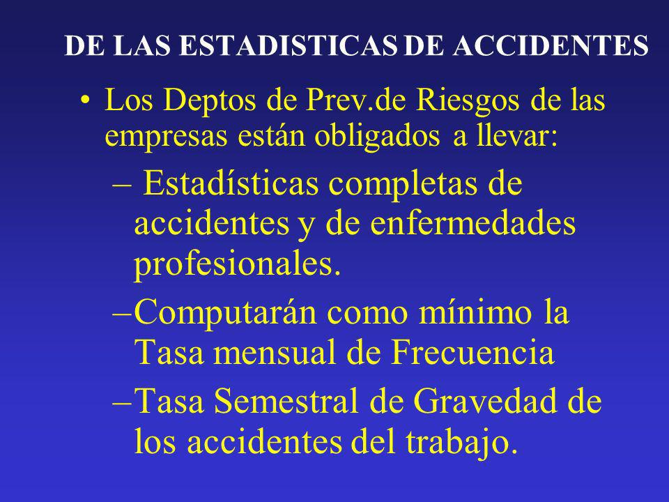 DE LAS ESTADISTICAS DE ACCIDENTES