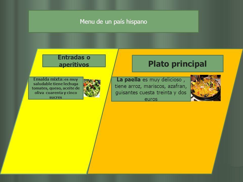 Plato principal Menu de un país hispano Entradas o aperitivos