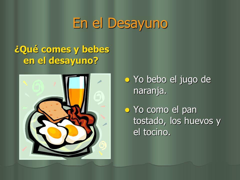 En el Desayuno ¿Qué comes y bebes en el desayuno