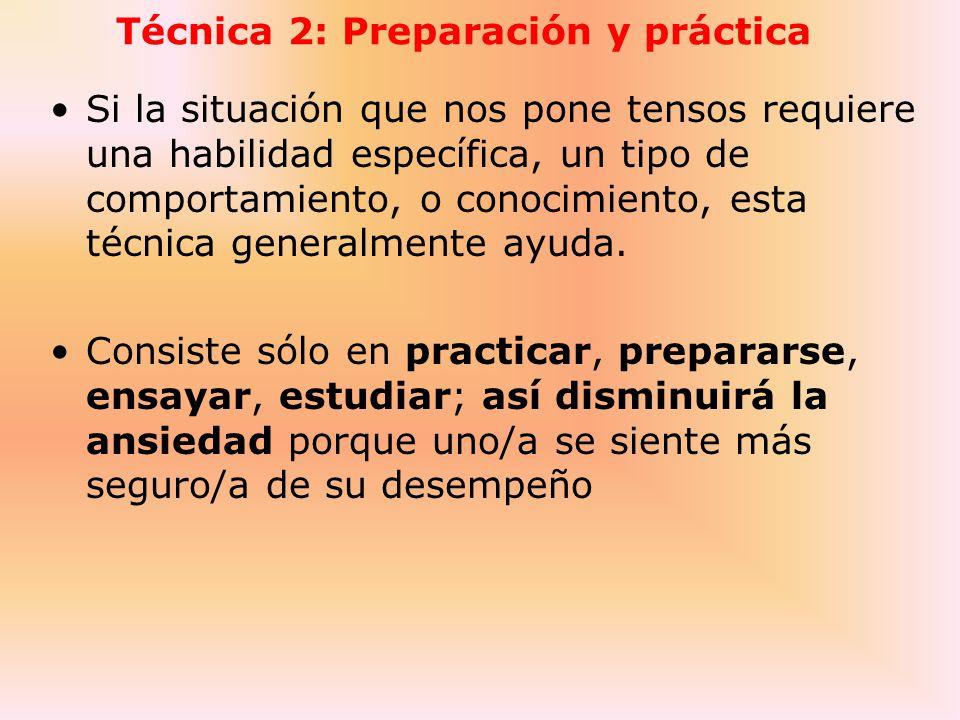 Técnica 2: Preparación y práctica