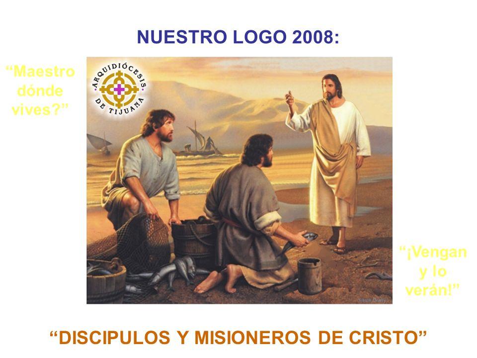 DISCIPULOS Y MISIONEROS DE CRISTO