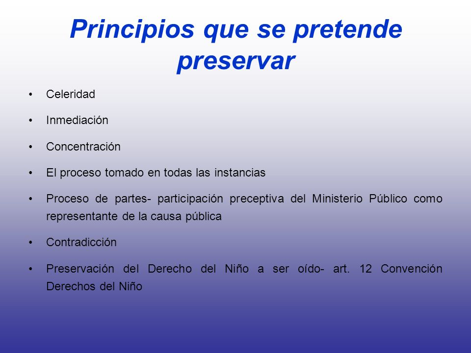 Principios que se pretende preservar