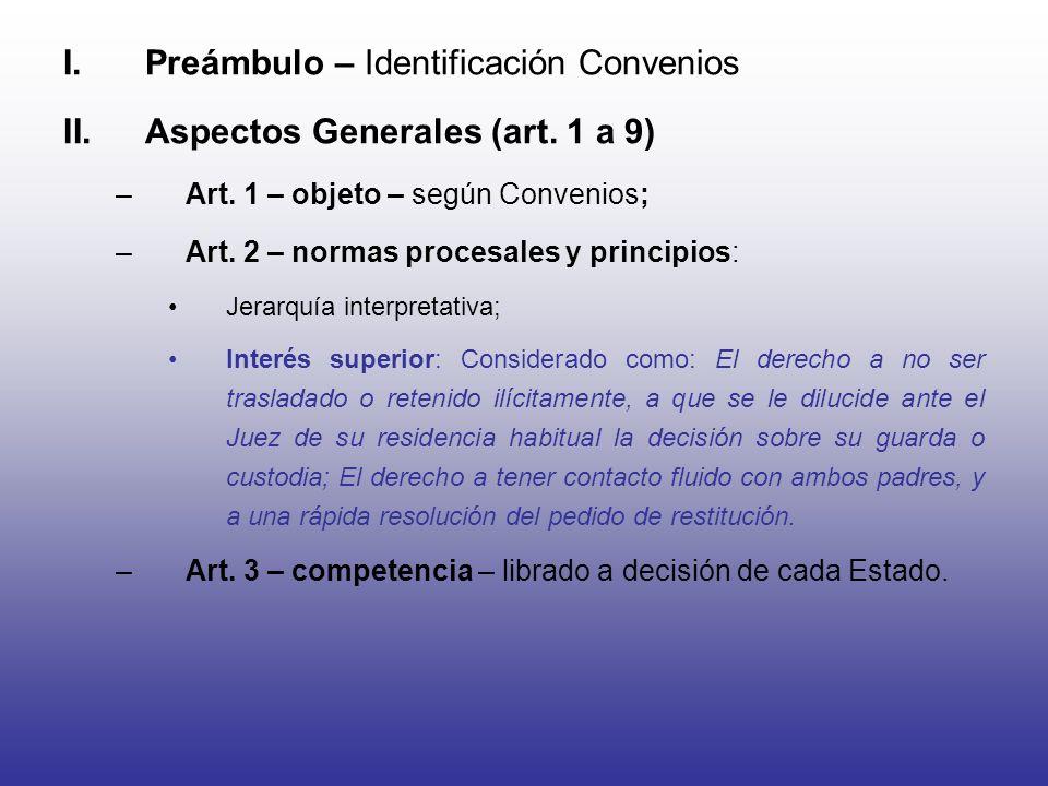 Preámbulo – Identificación Convenios Aspectos Generales (art. 1 a 9)