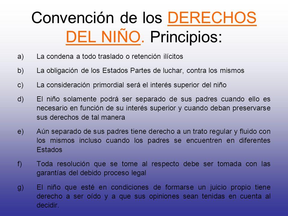 Convención de los DERECHOS DEL NIÑO. Principios: