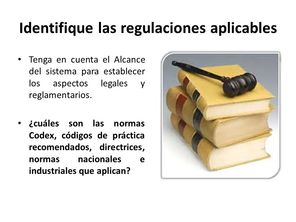 Identifique las regulaciones aplicables