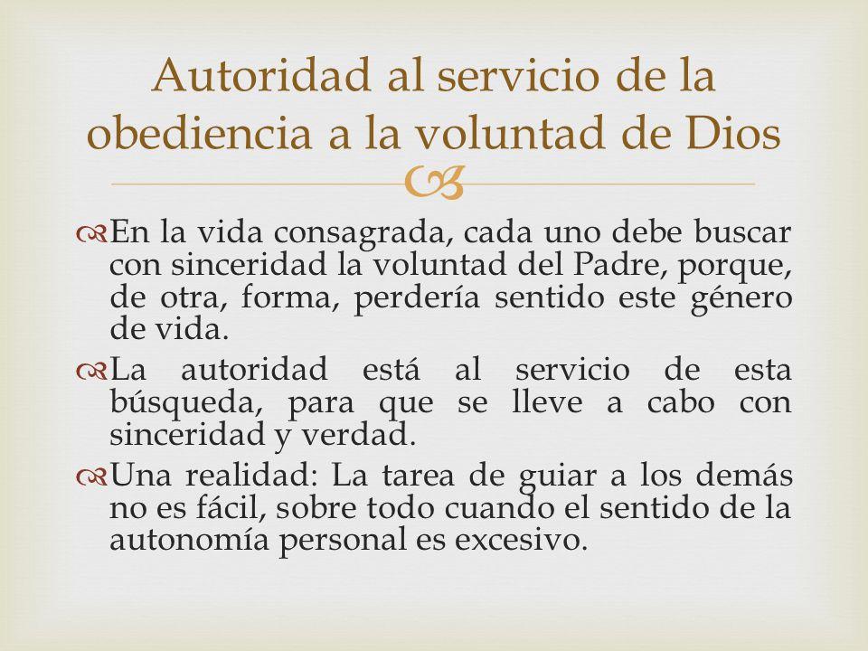 Autoridad al servicio de la obediencia a la voluntad de Dios