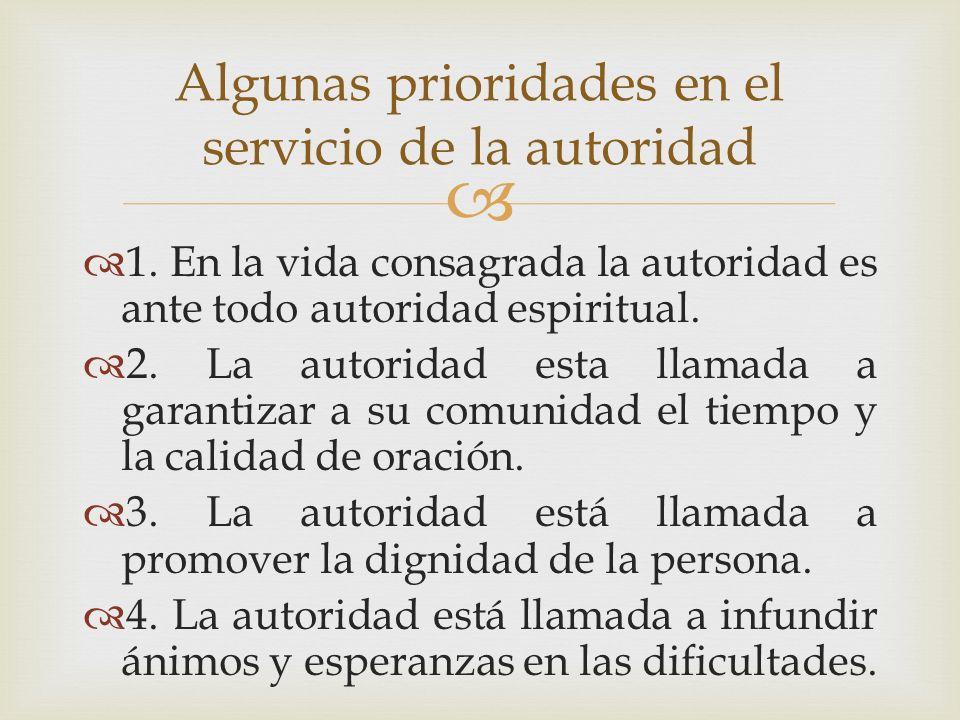 Algunas prioridades en el servicio de la autoridad