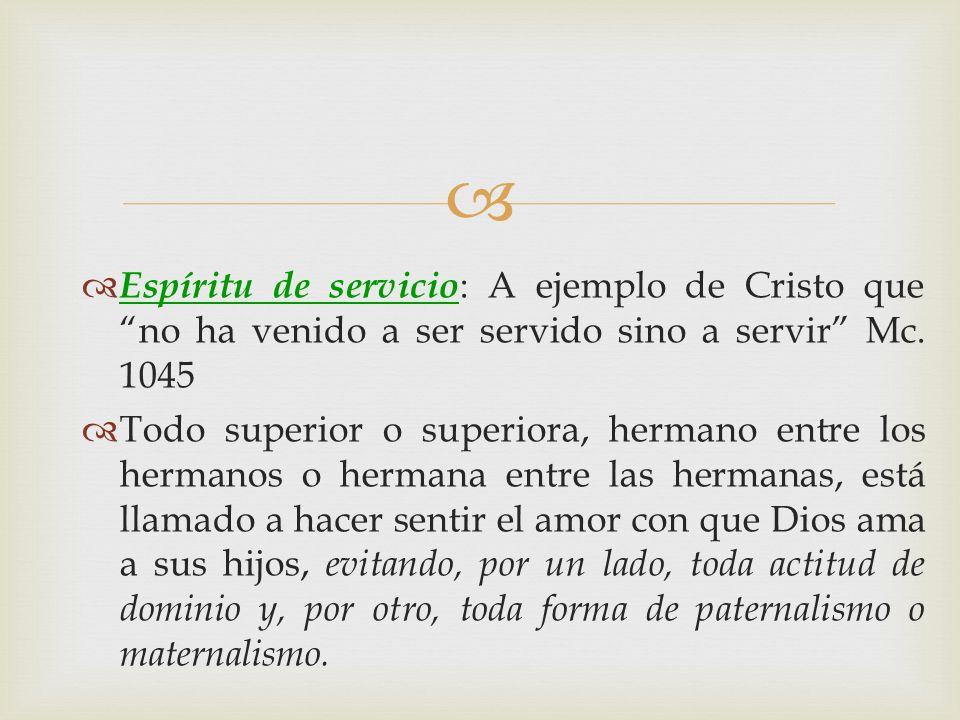 Espíritu de servicio: A ejemplo de Cristo que no ha venido a ser servido sino a servir Mc. 1045