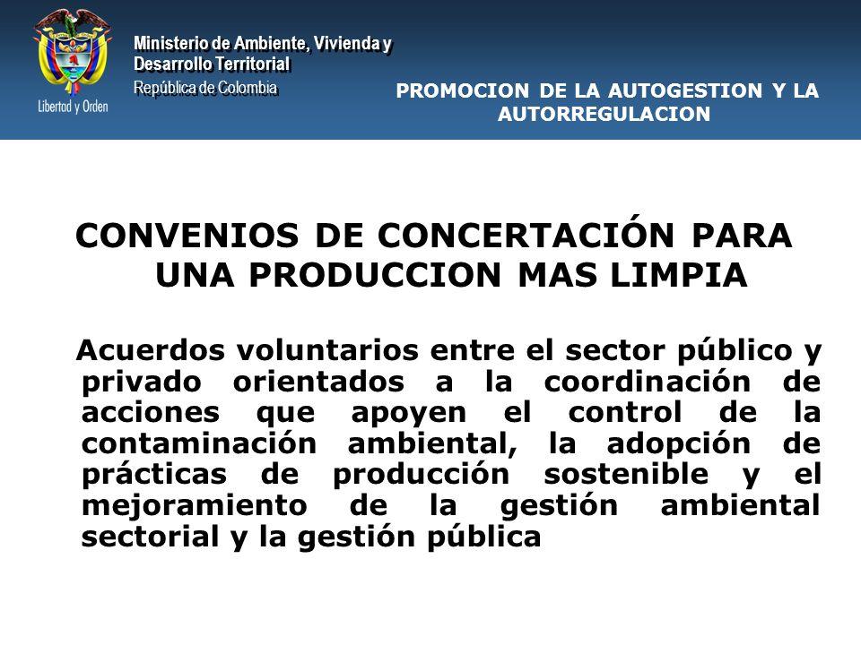 CONVENIOS DE CONCERTACIÓN PARA UNA PRODUCCION MAS LIMPIA